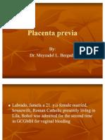 Placenta Previa Totalis