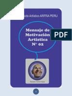 MENSAJE DE MOTIVACIÓN ARTÍSTICA N° 02