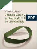 Domenico Cosenza - Jacques Lacan y el problema de la técnica en psicoanálisis.pdf