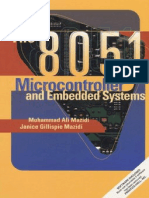 The 8051 Micro Controller and Embedded Systems