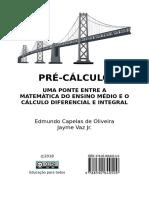 PRÉ-CÁLCULO UMA PONTE ENTRE A MATEMÁTICA DO ENSINO MÉDIO E O CÁLCULO DIFERENCIAL E INTEGRAL.pdf