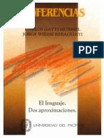 Gatti Murriel, Carlos & Jorge Wiesse Rebagliati - Conferencias. El lenguaje. Dos aproximaciones