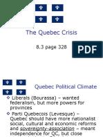 Pp 2 the Quebec Crisis