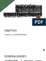 PRODUCCIÓN DE UN CORTOMETRAJE.pptx