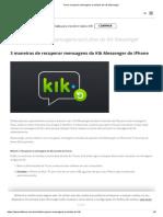 Como recuperar mensagens excluídas do Kik Messenger.pdf