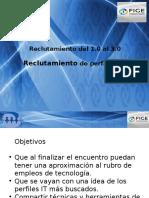 Reclutamiento del 1.0 al 3.0 - Reclutamiento de perfiles IT