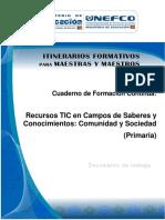 UNIDAD 1-RECURSOS TIC EN CAMPOS DE SABERES Y CONOCIMIENTOS - COMUNIDAD Y SOCIEDAD