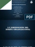 2.5 DIMENSIONES DEL DISEÑO ORGANIZACIONAL