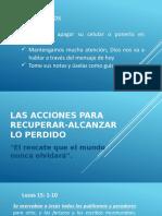 LAS ACCIONES PARA RECUPERAR-ALCANZAR LO PERDIDO