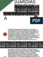 VANGUARDIAS DEL SIGLO XX EN LATINOAMERICA presentacion.pptx