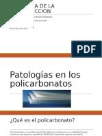 Patologías en los policarbonatos . Rojas seminario bruno fernando