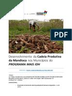 Desenvolvimento da Cadeia Produtiva da Mandioca nos Municípios do PROGRAMA MAIS IDH