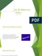 Presentación 3)Servicios de datos en línea
