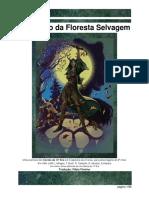 #2 O Destino da Floresta Selvagem