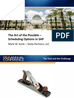 The Art of the Possible Scheduling Options in SAP. Mark W. Scott Vesta Partners, LLC