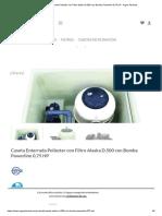 Caseta Enterrada Poliester con Filtro Alaska D.500 con Bomba Powerline 0,75 HP - Argos Piscinas