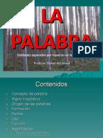 LA PALABRA COMO UNIDAD DE LENGUA