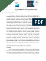 VULCANIZAÇÃO E PRESSURIZAÇÃO DE CABOS