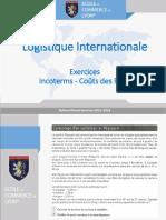 Logistique Internationale. Exercices Incoterms - Coûts des Frets