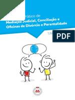 Guia Prático de Mediciação Judicial e Conciliação - TJSP