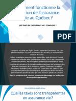 Connaissez vous les taxes transparentes au Québec en assurance vie? Les voici expliquées pour vous!