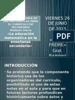 CLASE SOBRE HISTORIA DE LA MATEMÁTICA EN LA ENSEÑANZA-26-06-15