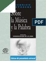 Friedrich Nietzsche - Sobre la música y la palabra.pdf
