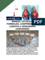 Manual Católico, formação, confirmação e convite a verdadeira conversão-convertido (1).pdf