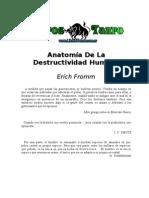 Fromm Erich Anatomia de La Destructivilidad Humana