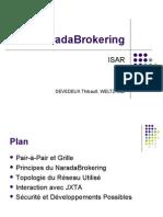 Narada Brokering - Présentation
