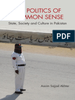 Aasim Sajjad Akhtar - The Politics of Common Sense_ State, Society and Culture in Pakistan (2018, Cambridge University Press)