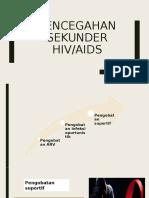 Pencegahan sekunder hiv.pptx