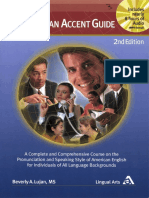 The American Accent Guide A Complete and Comprehensive Course on the Pronunciation and Speaking Style of American English for Individuals of All Language Backgrounds by Beverly A. Lujan (z-lib.org).pdf