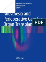 Anesthesia and Perioperative Care for Organ Transplantation-Kathirvel Subramaniam, Tetsuro Sakai (eds.) - ASpringer-Verlag New York (2017).pdf