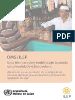 Guia Técnico OMS ILEP sobre reabilitação baseada na comunidade e hanseníase.pdf