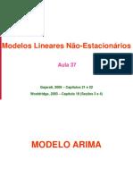 Aula 37 - ST IV - Modelos Lineares Não-Estacionários