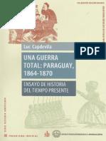 Capdevila Luc - Una Guerra Total - Paraguay 1864-1870.pdf