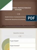 SLIDE ESTADO E POLITICAS EDUCACIONAIS.pptx