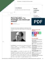 Pierre Bourdieu _ _La Sociología, una ciencia que molesta_