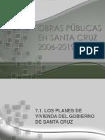 Obras Municipales en Santa Cruz de La Sierra 2006-2019