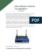 10 dicas para melhorar o sinal da sua rede Wi