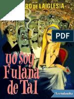 Yo Soy Fulana de Tal - Alvaro de Laiglesia
