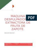 MAQUINA DESPULPADORA Y EXTRACTORA DE FRUTA DE ZAPOTE (Autoguardado)