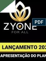 ✅✅ ZyOne for All © PLANO DE APRESENTAÇÃO OFICIAL 2020  PDF ✅LANÇAMENTO ➡️LINK NO SLIDE⬅️  #raoniclaro #zyone #zyoneforall #MMN -