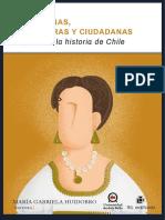 De heroínas, fundadoras y ciudadanas. Mujeres en la historia de Chile - Huidobro, María Gabriela (Ed.).pdf