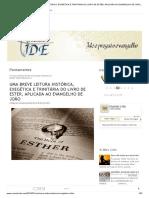 UMA BREVE LEITURA HISTÓRICA, EXEGÉTICA E TRINITÁRIA DO LIVRO DE ESTER, APLICADA AO EVANGELHO DE JOÃO _ Vivendo o IDE.pdf