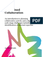 Disciplined collaboration
