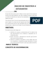 DISCRIMINACION DE MAESTROS A ESTUDIANTES