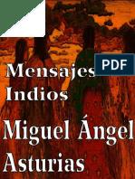 Asturias, Miguel Angel - Mensajes indios