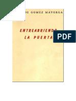 De Gomez Mayorga Ana - Entreabriendo La Puerta